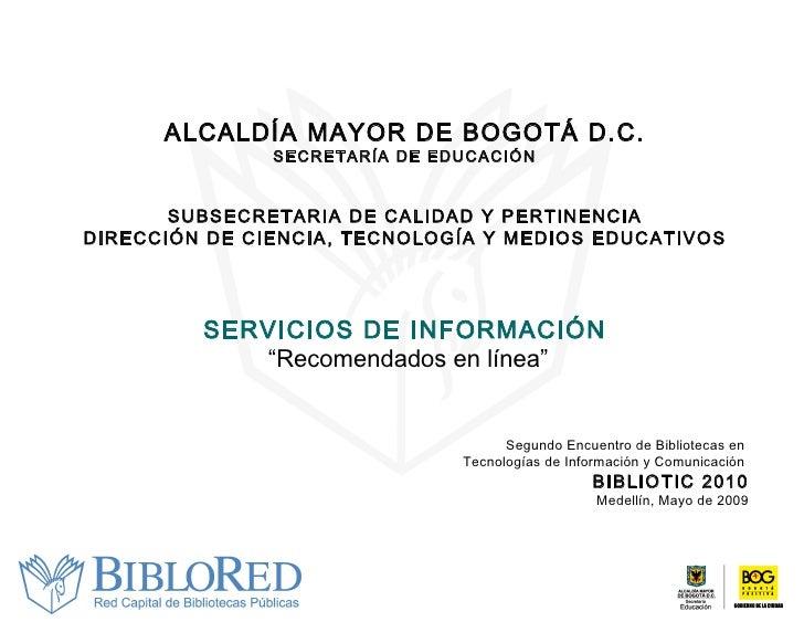 Recomendados en linea, bibliotred