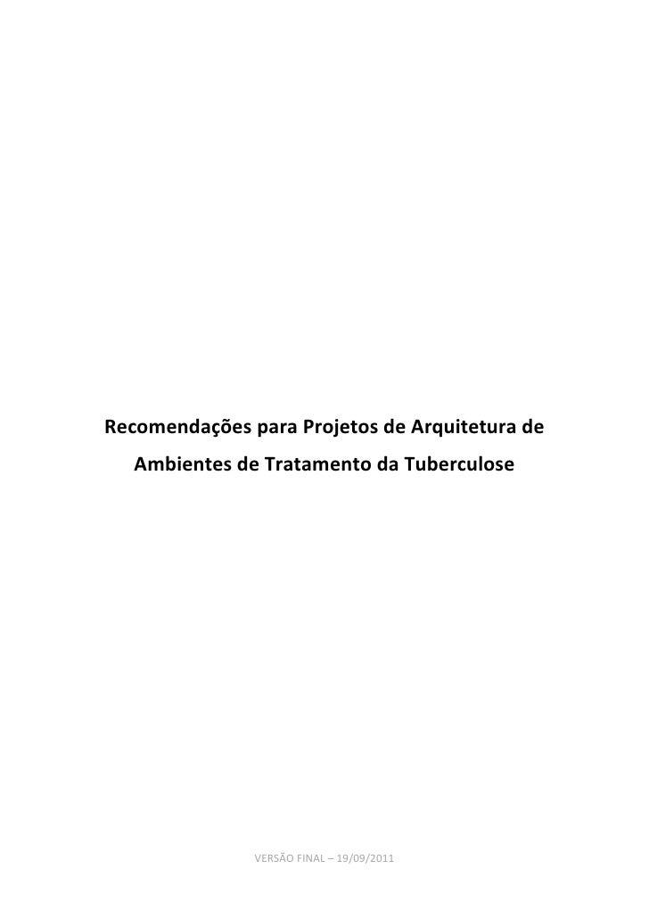 Recomendações para projetos de arquitetura de ambientes de tratamento da tuberculose