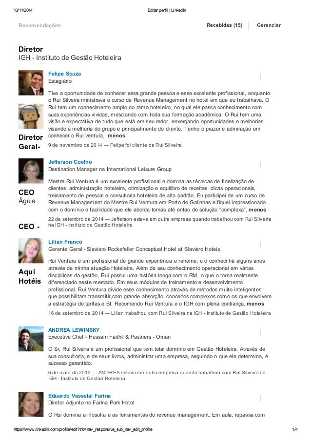 13/11/2014 Editar perfil | LinkedIn  Recomendações  Diretor  IGH - Instituto de Gestão Hoteleira  Diretor  Geral-  CEO  Ág...