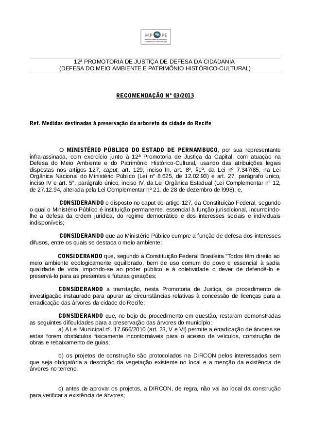 12ª PROMOTORIA DE JUSTIÇA DE DEFESA DA CIDADANIA (DEFESA DO MEIO AMBIENTE E PATRIMÔNIO HISTÓRICO-CULTURAL) RECOMENDAÇÃO Nº...