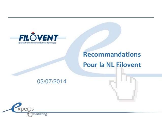 Recommandations Pour la NL Filovent 03/07/2014