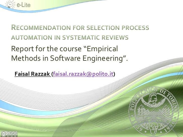 "Report for the course ""EmpiricalMethods in Software Engineering"". Faisal Razzak (faisal.razzak@polito.it)"