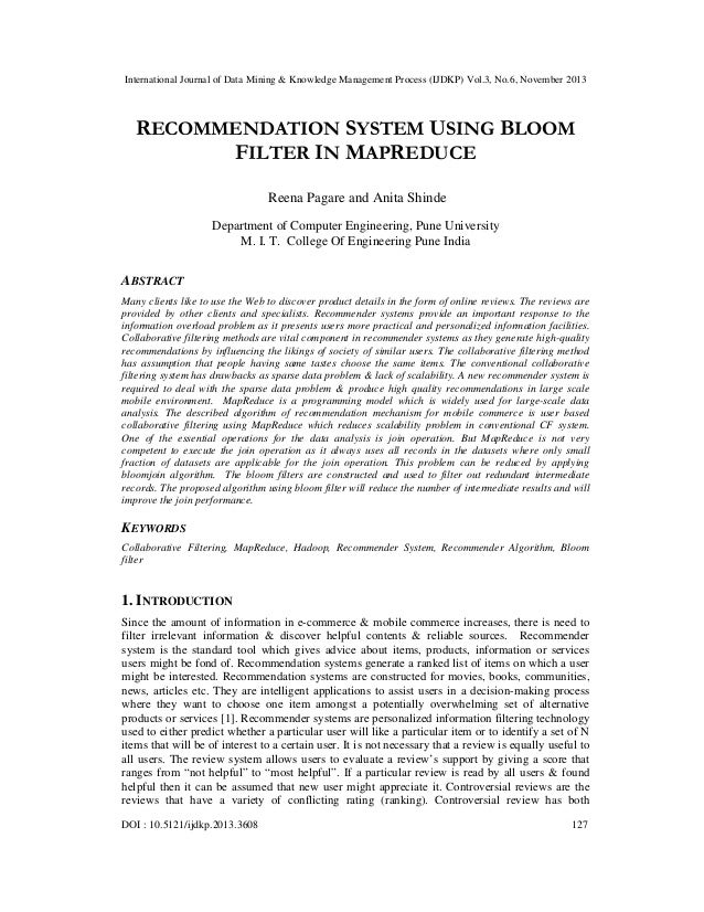 Recommendation system using bloom filter in mapreduce