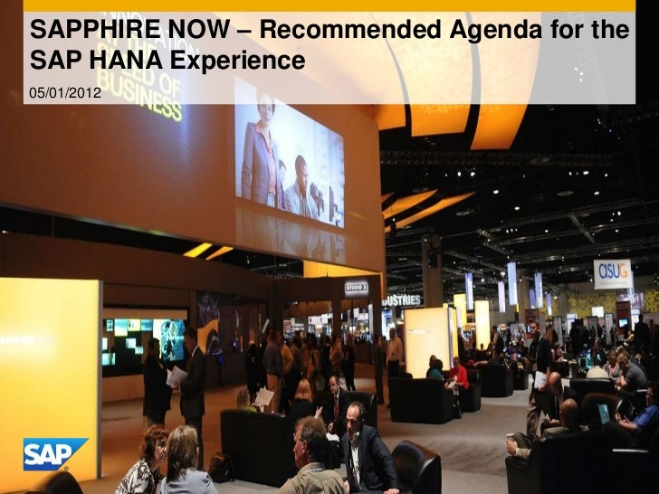 SAPPHIRE NOW – Recommended Agenda for theSAP HANA Experience05/01/2012
