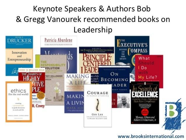 Keynote Speakers & Authors Bob  & Gregg Vanourek recommended books on Leadership