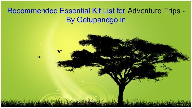 Recommended Essential kit list for Adventure trips - Getupandgo