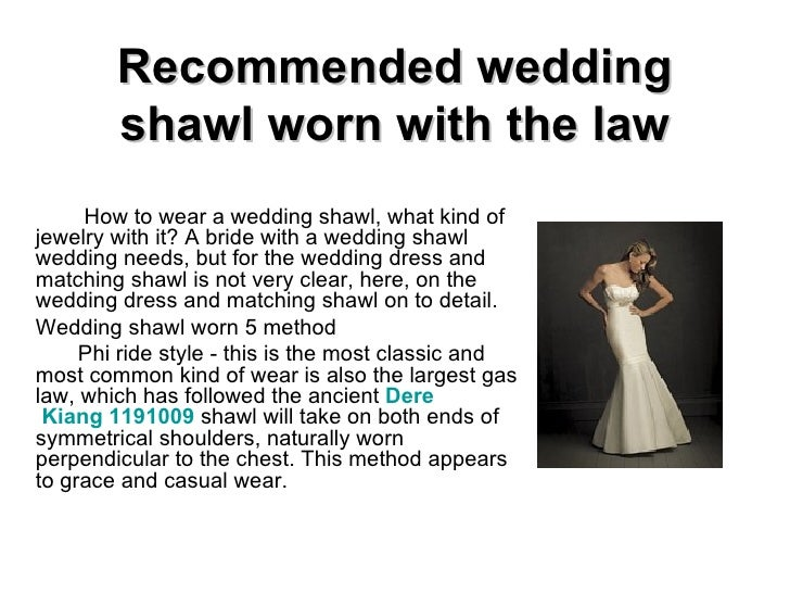 Recommended wedding shawl worn with the law How to wear a wedding shawl, what kind of jewelry with it? A bride with a wedd...