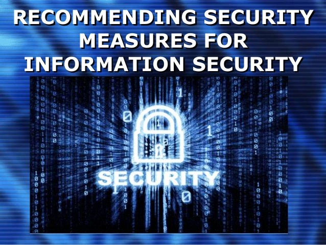 RECOMMENDING SECURITY MEASURES FOR INFORMATION SECURITY