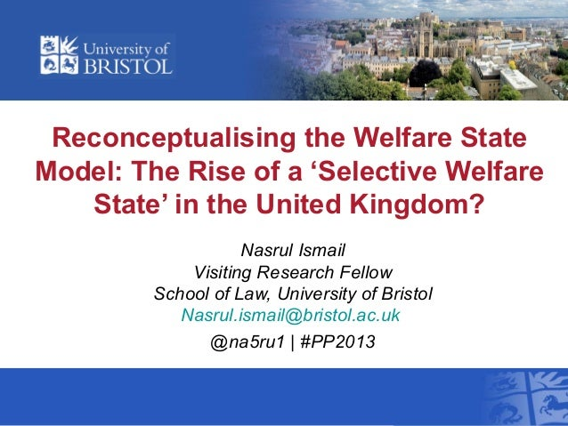 Reconceptualising the Welfare State Model: The Rise of a 'Selective Welfare State' in the United Kingdom?