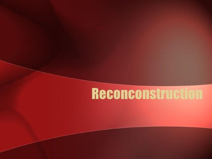 Reconconstruction
