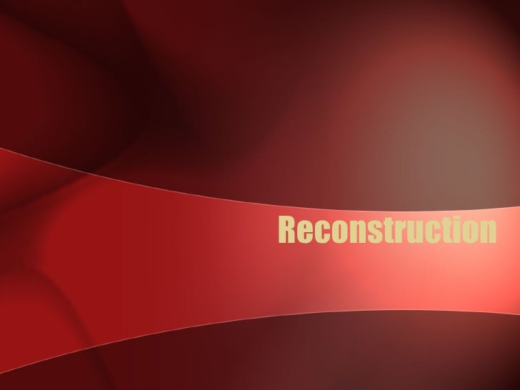 Reconconstruction1