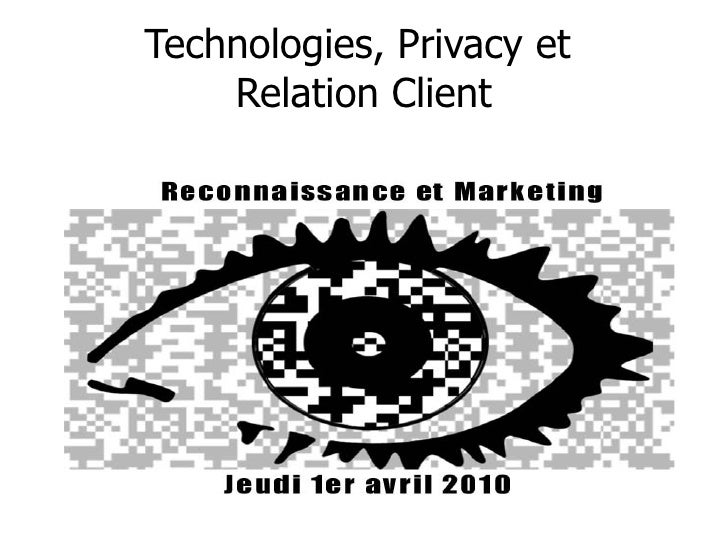 Technologies, Privacy et  Relation Client