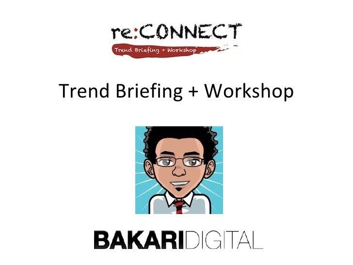 Trend Briefing + Workshop