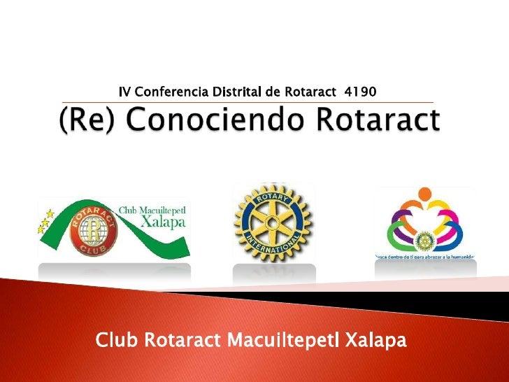 IV Conferencia Distrital de Rotaract 4190Club Rotaract Macuiltepetl Xalapa
