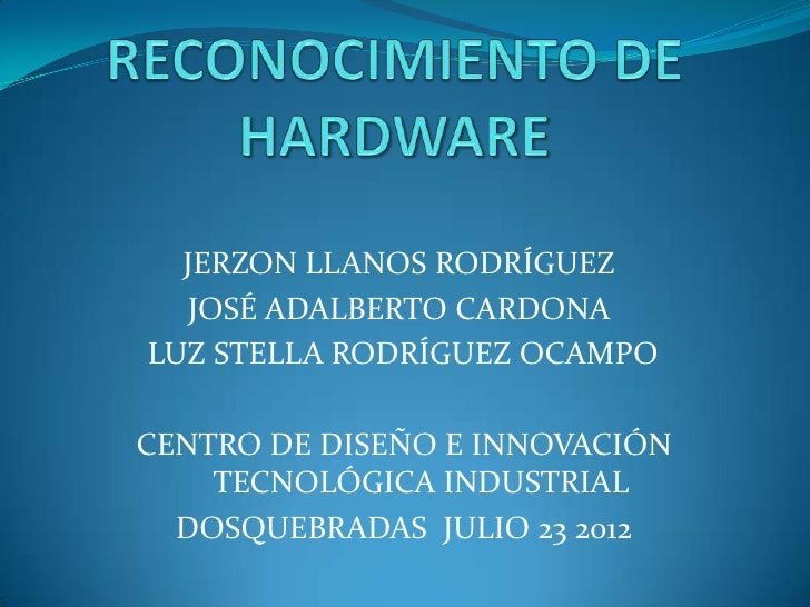 JERZON LLANOS RODRÍGUEZ   JOSÉ ADALBERTO CARDONALUZ STELLA RODRÍGUEZ OCAMPOCENTRO DE DISEÑO E INNOVACIÓN    TECNOLÓGICA IN...