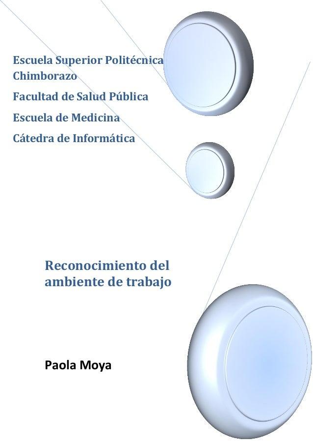 Escuela Superior Politécnica de Chimborazo Facultad de Salud Pública Escuela de Medicina Cátedra de Informática  Reconocim...