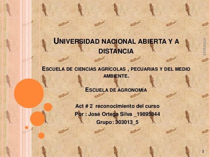 UNIVERSIDAD NACIONAL ABIERTA Y A                                                        07/09/2012                    DIST...