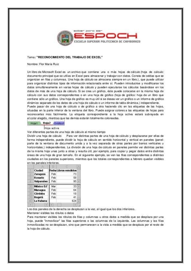 """Tema: """"RECONOCIMIENTO DEL TRABAJO DE EXCEL"""" Nombre: Flor María Ruiz Un libro de Microsoft Excel es un archivo que contiene..."""