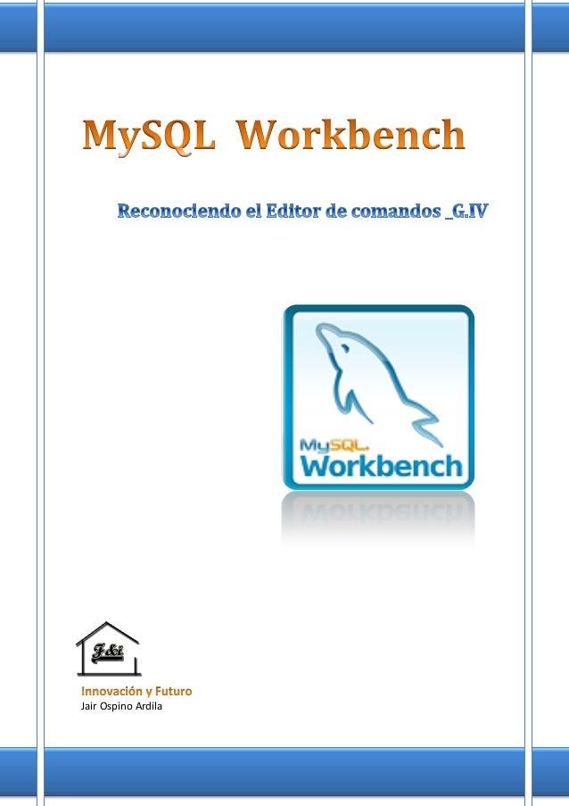 Reconocimiento editor de MySQL Workbench