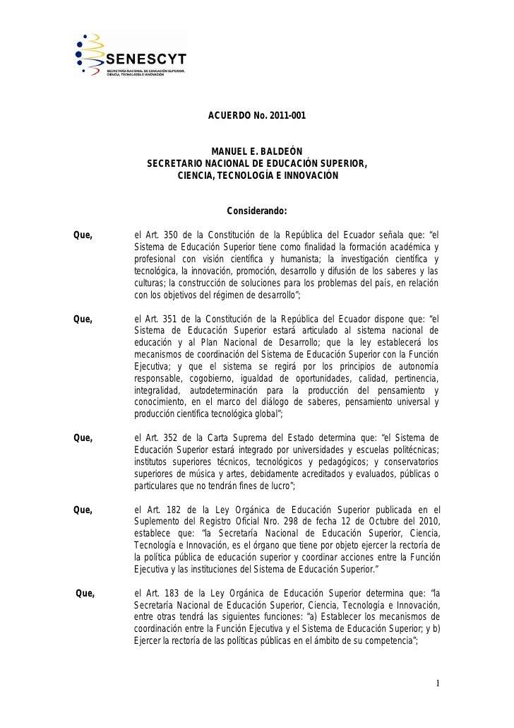 ACUERDO No. 2011-001                      MANUEL E. BALDEÓN          SECRETARIO NACIONAL DE EDUCACIÓN SUPERIOR,           ...