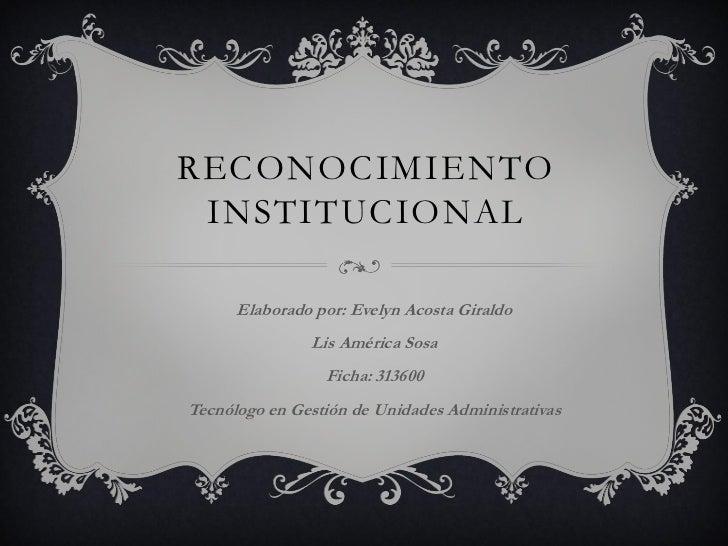 Reconocimiento institucional