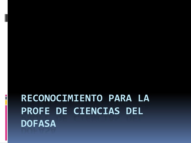 Reconocimiento para la profe de ciencias del dofasa