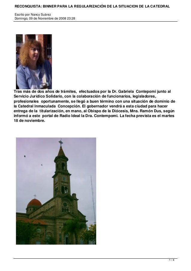 RECONQUISTA: BINNER PARA LA REGULARIZACIÓN DE LA SITUACION DE LA CATEDRAL Escrito por Nancy Suárez Domingo, 09 de Noviembr...
