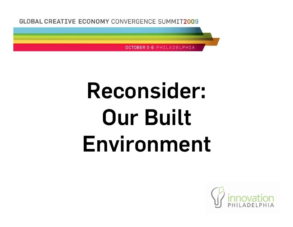 Reconsider:  Our Built Environment