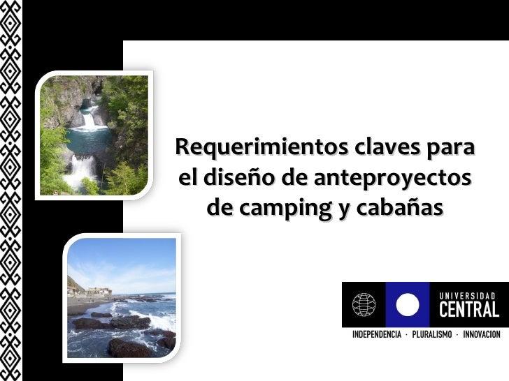 Requerimientos claves para el diseño de anteproyectos de camping y cabañas