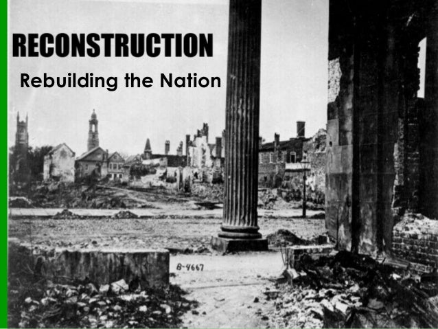 Rebuilding the Nation