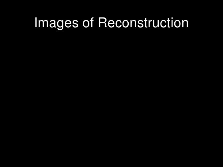 Images of Reconstruction<br />