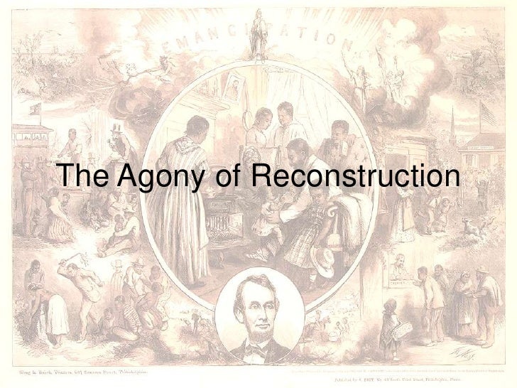 The Agony of Reconstruction<br />