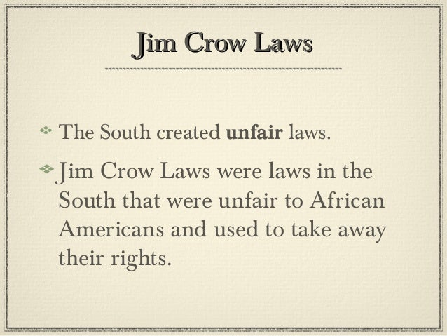 jim crow laws essay Jim crow laws throughout the history of the united states and the world, there has been racism and prejudice during 1877 and the mid-1960's there was a particular set of laws that were set that were anti-black.