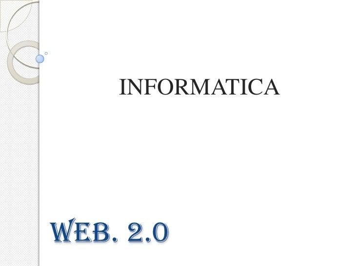 INFORMATICAWEB. 2.0