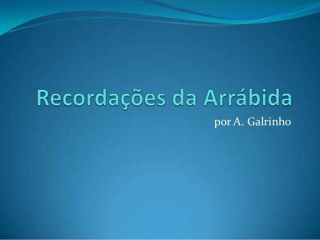por A. Galrinho