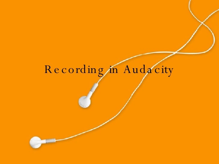 Recording In Audacity