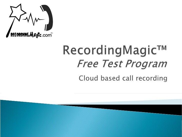 Recording Magic Free Offer Presentation