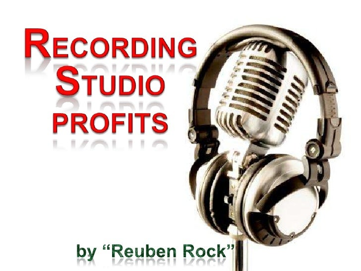 "Recording Studio Profits<br />by ""Reuben Rock""<br />"