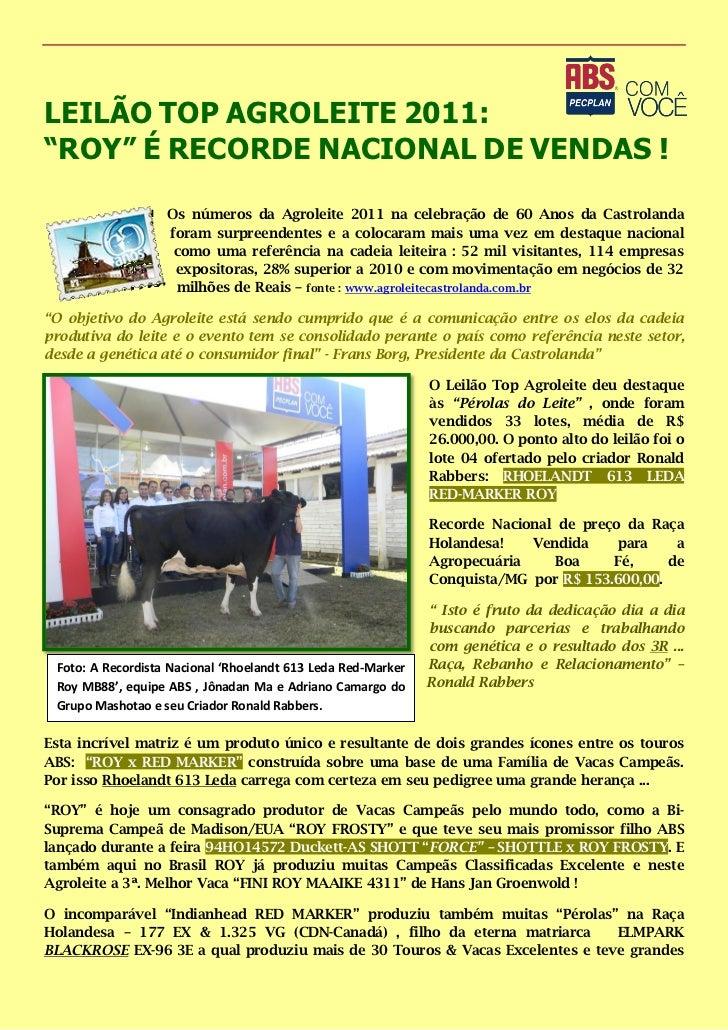 """LEILÃO TOP AGROLEITE 2011:""""ROY"""" É RECORDE NACIONAL DE VENDAS !                   Os números da Agroleite 2011 na celebraçã..."""