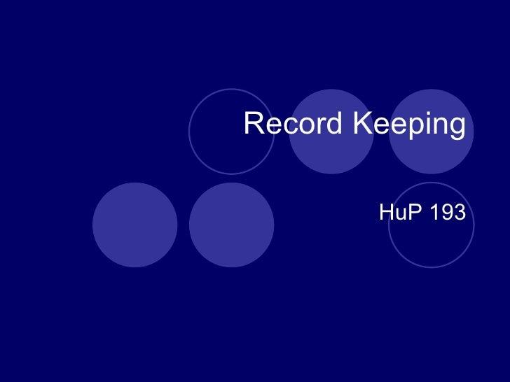 Record Keeping HuP 193