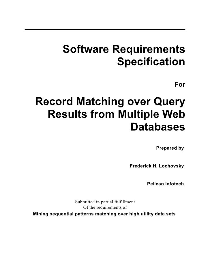 Software Requirements                       Specification                                                              For...