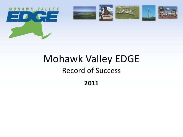 Mohawk Valley EDGE Record of Success 2011