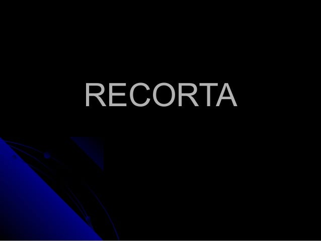 RECORTA