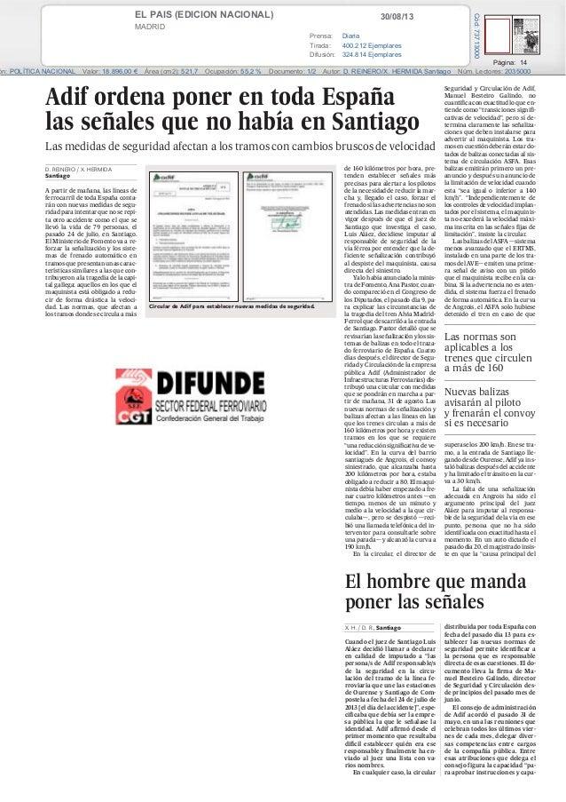 30/08/13EL PAIS (EDICION NACIONAL) MADRID Prensa: Diaria Tirada: 400.212 Ejemplares Difusión: 324.814 Ejemplares Página: 1...