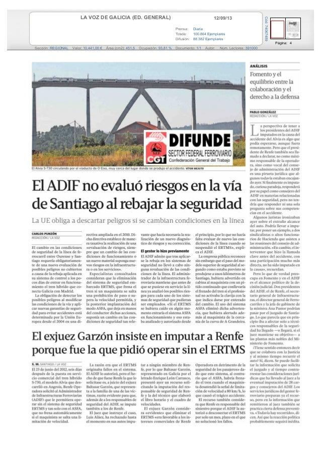 12/09/13LA VOZ DE GALICIA (ED. GENERAL) Prensa: Diaria Tirada: 100.864 Ejemplares Difusión: 88.382 Ejemplares Página: 4 Se...