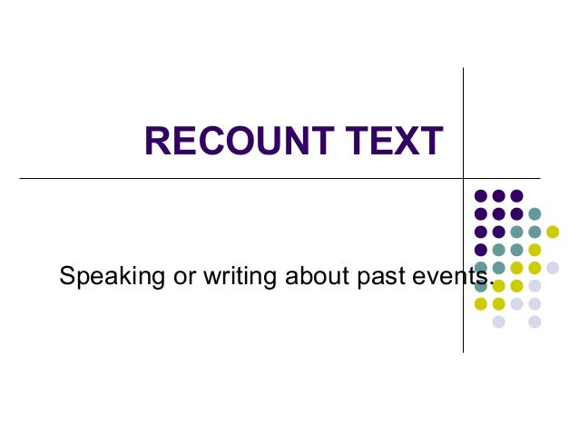 Recount Text My Unforgetable Experience