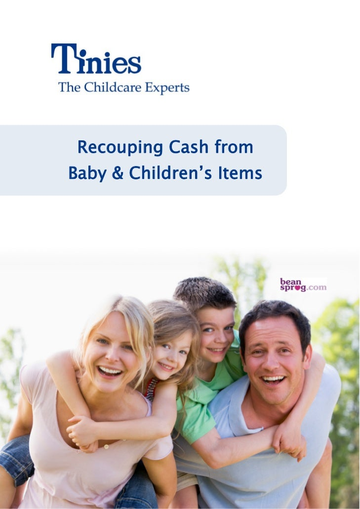 Recouping Cash fromBaby & Children's Items