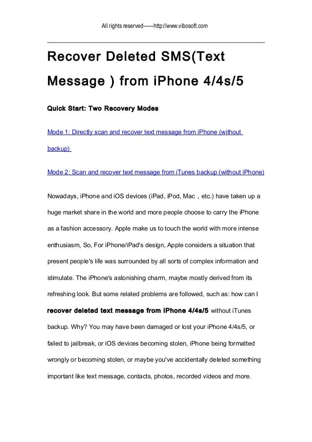 All rights reserved——http://www.vibosoft.com Recover Deleted SMS(Text Message ) from iPhone 4/4s/5 Quick Start: Two Recove...