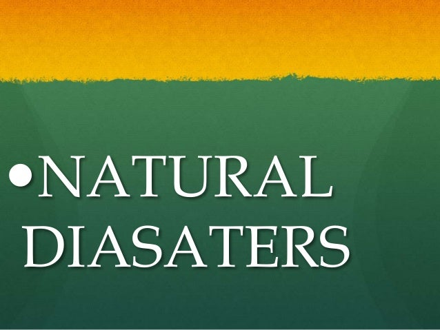 natural and man made disasters essay It is important to understand man made disasters now that they can cause irreversible damage, and it is in fact ourselves who are causing these disasters because of.
