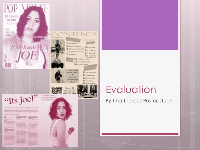 Evaluation By Tina Therese Rustadstuen